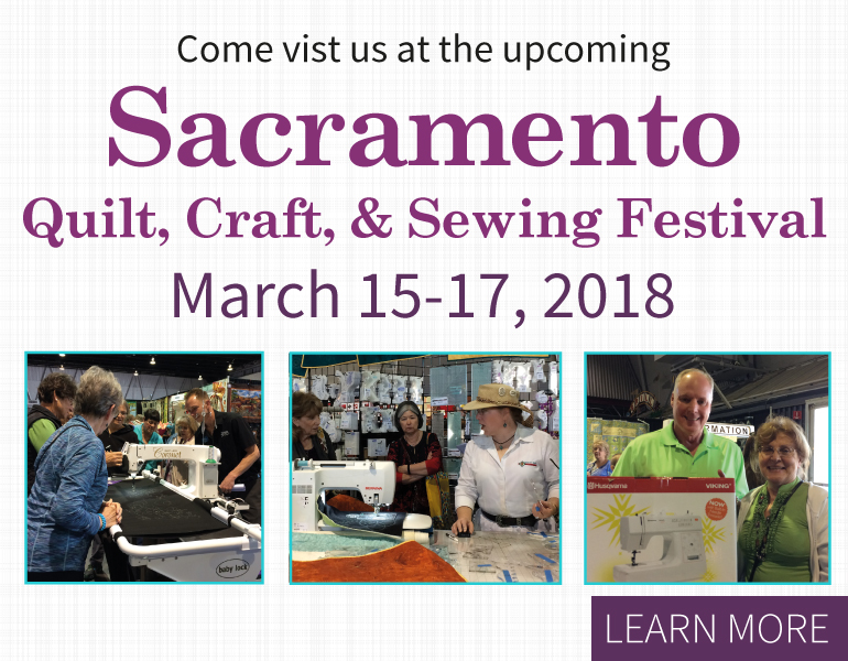 Sacramento Quilt, Craft, and Sewing Festival